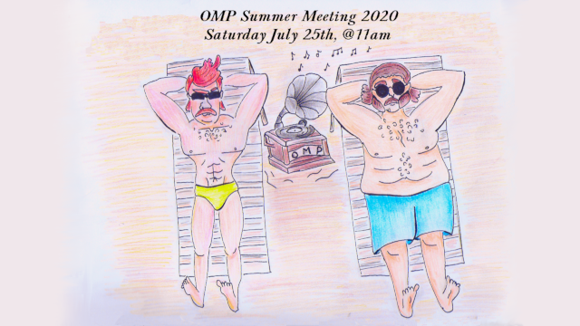OMP Summer Meeting Time via ZOOM!